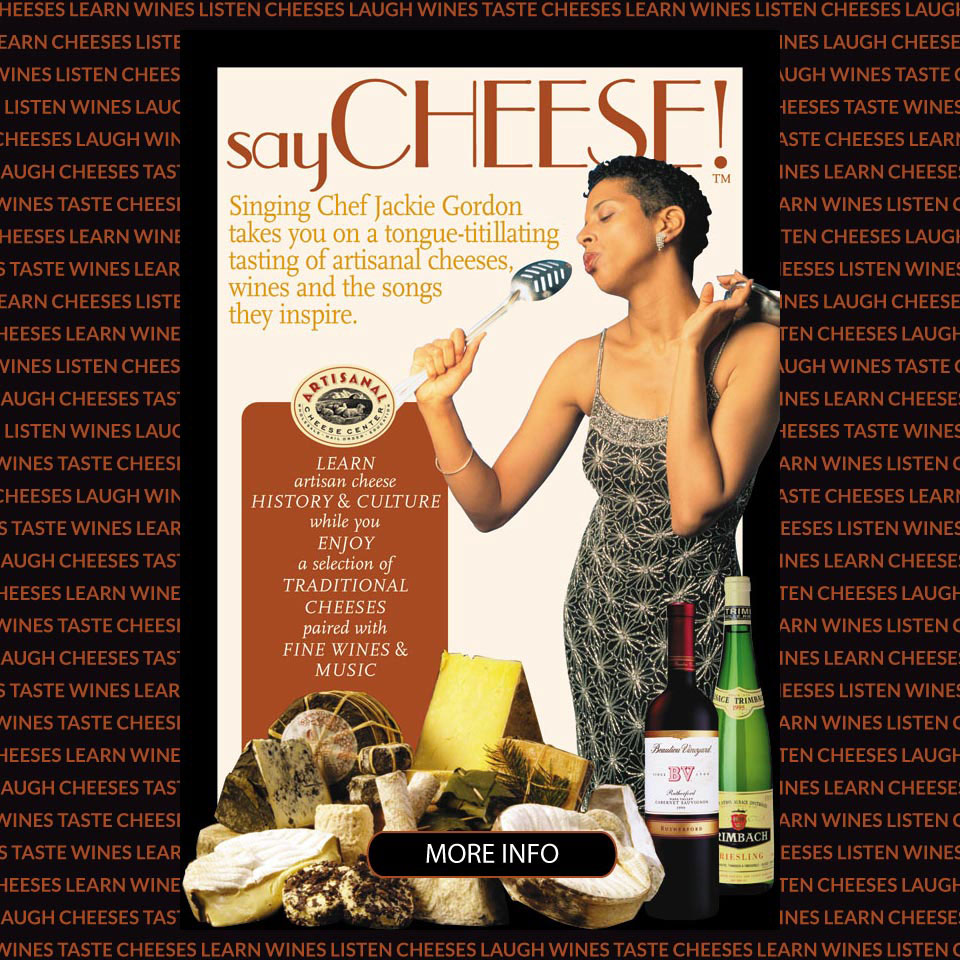 Say Cheese: a tongue-titillating tasting of artisan cheeses, wines and the songs they inspire